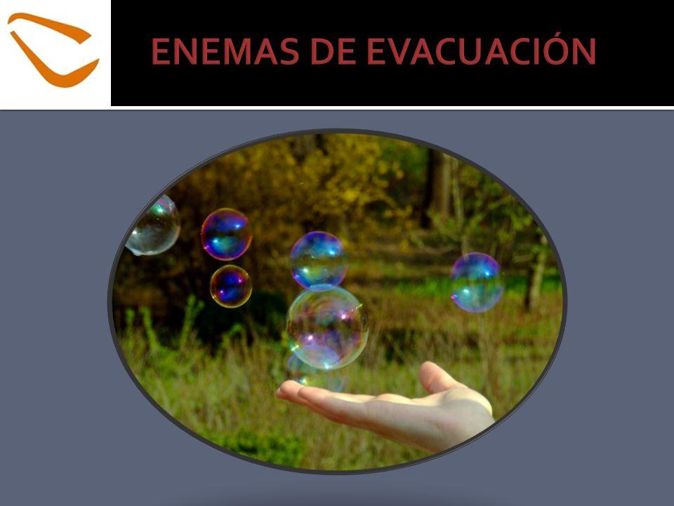 ENEMAS DE EVACUACIÓN