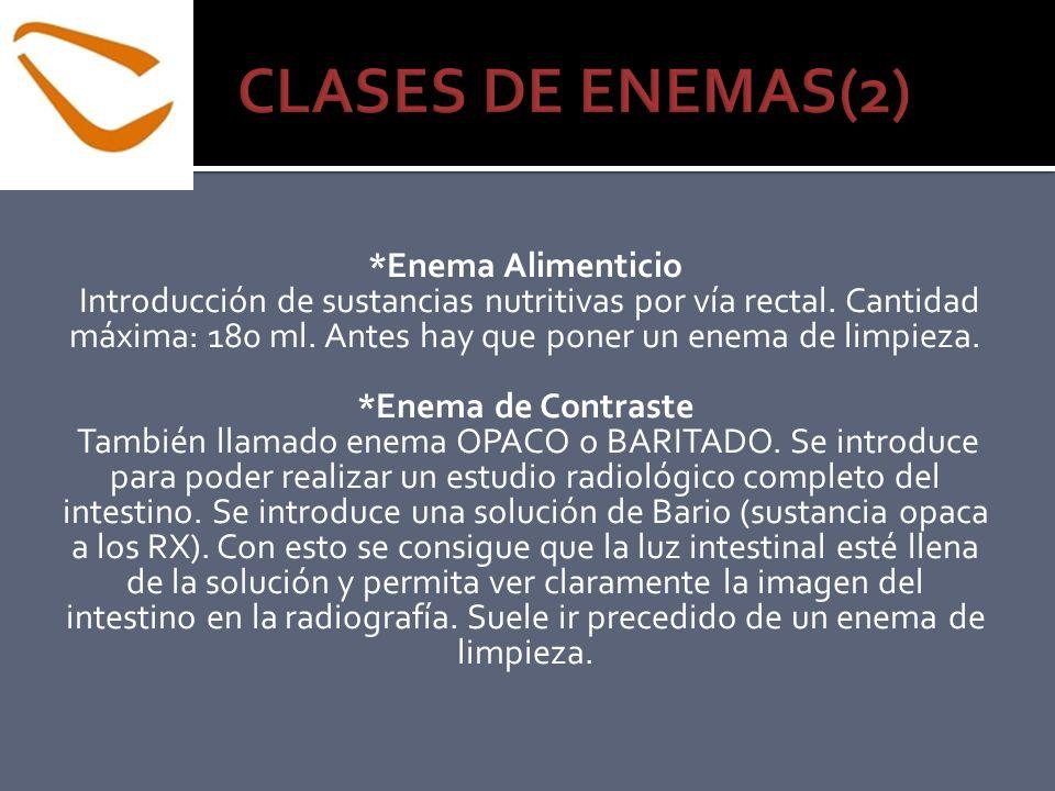 CLASES DE ENEMAS(2) *Enema Alimenticio