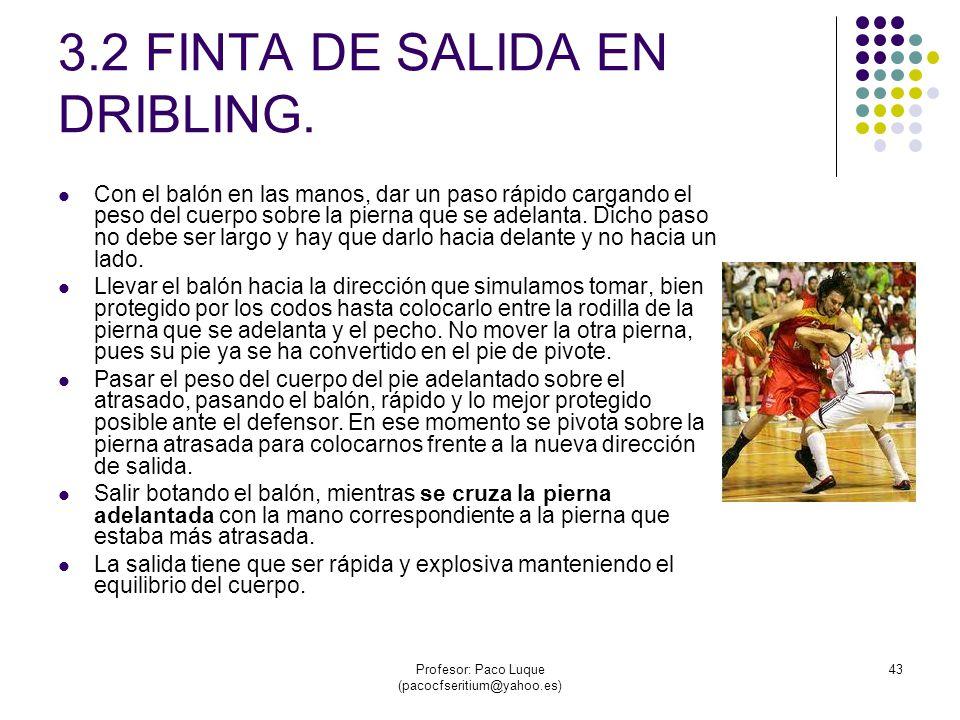 3.2 FINTA DE SALIDA EN DRIBLING.