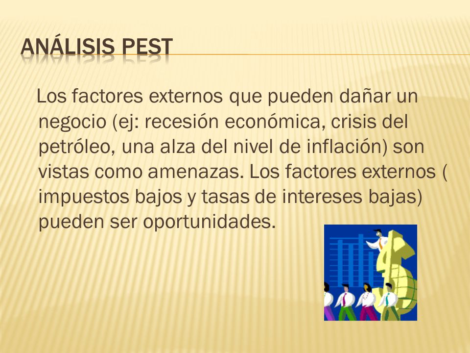 ANÁLISIS PEST
