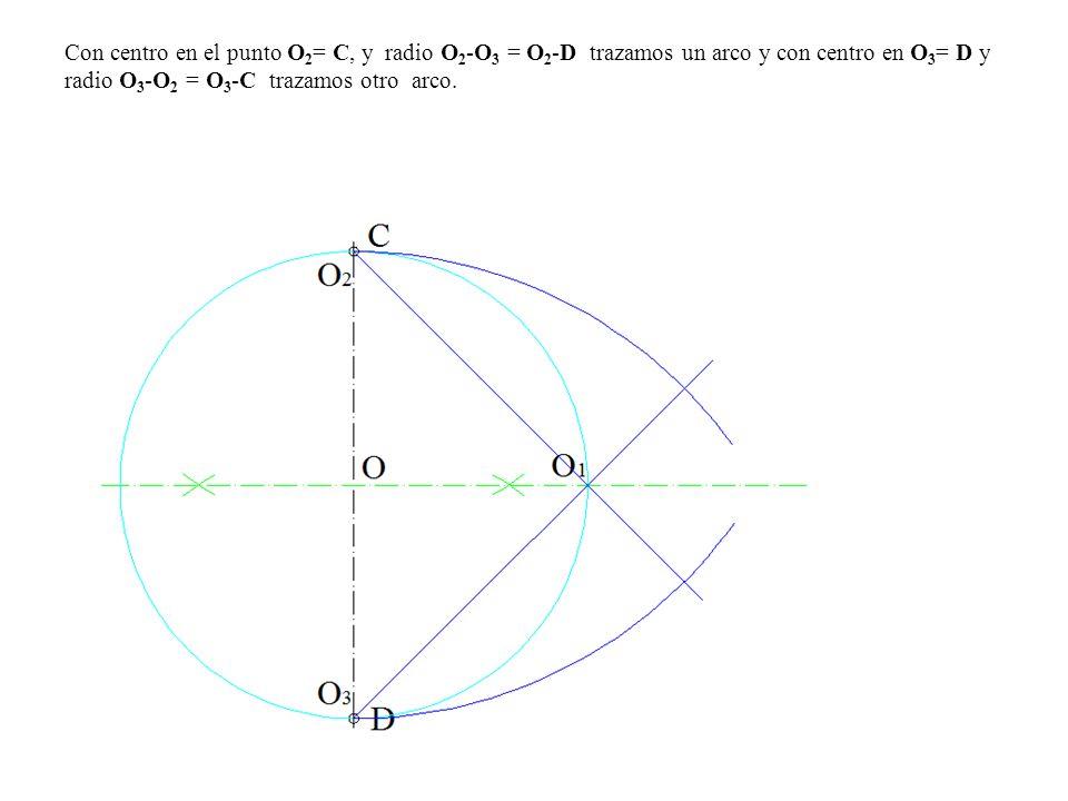 Con centro en el punto O2= C, y radio O2-O3 = O2-D trazamos un arco y con centro en O3= D y radio O3-O2 = O3-C trazamos otro arco.