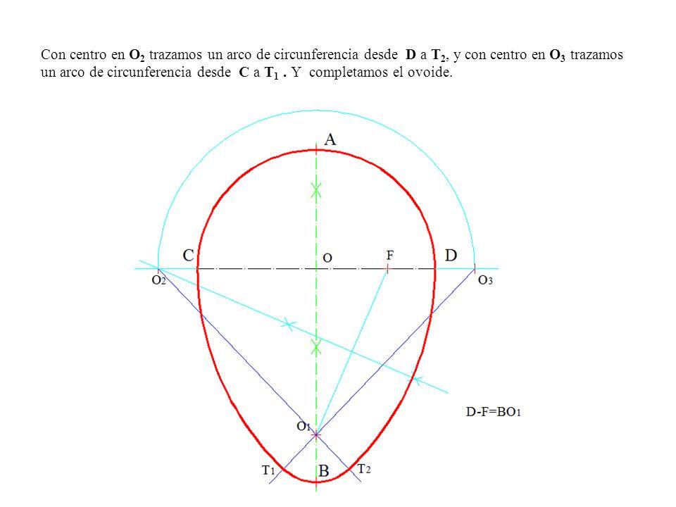 Con centro en O2 trazamos un arco de circunferencia desde D a T2, y con centro en O3 trazamos un arco de circunferencia desde C a T1 .