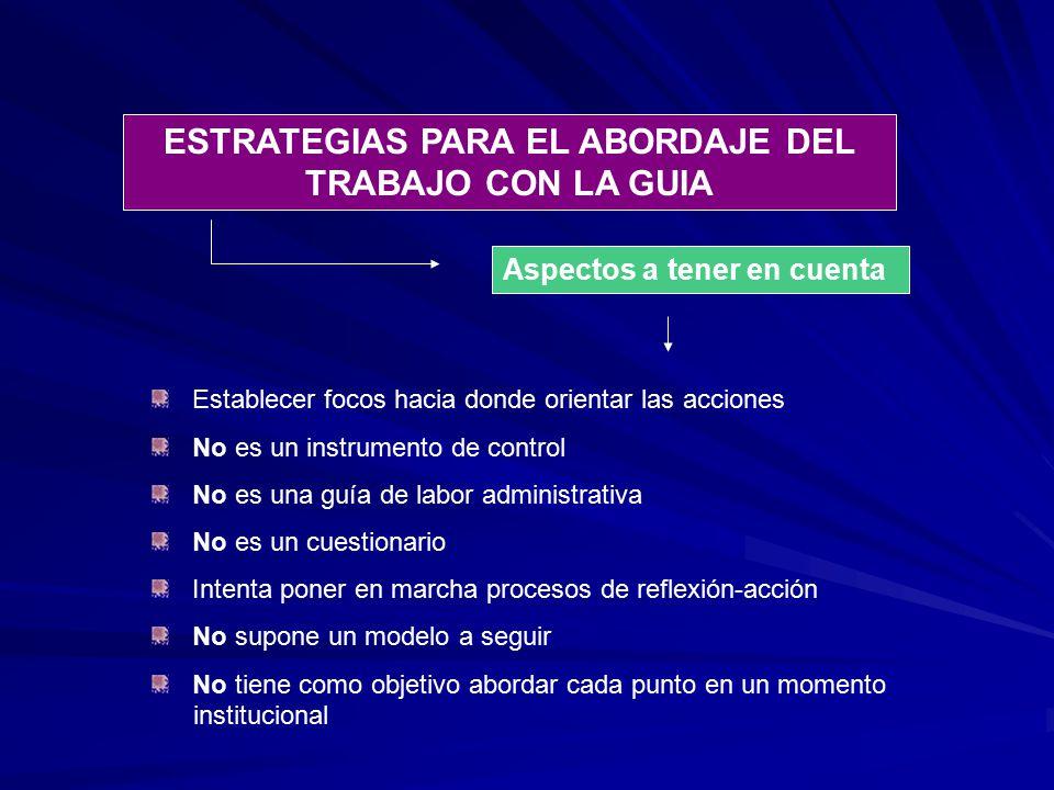 ESTRATEGIAS PARA EL ABORDAJE DEL TRABAJO CON LA GUIA