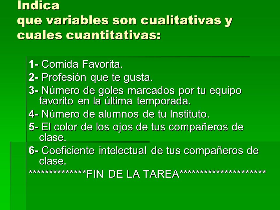 Indica que variables son cualitativas y cuales cuantitativas: