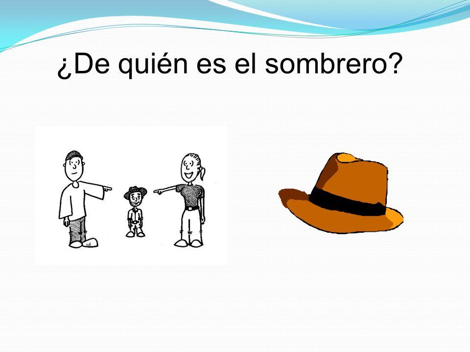 ¿De quién es el sombrero