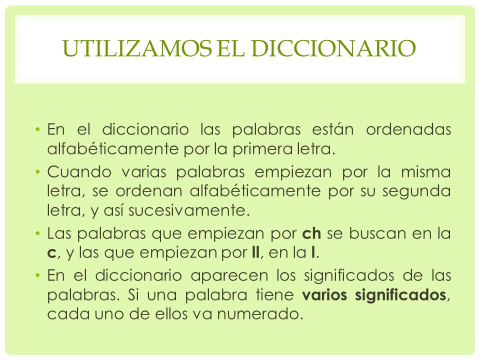 Utilizamos el diccionario