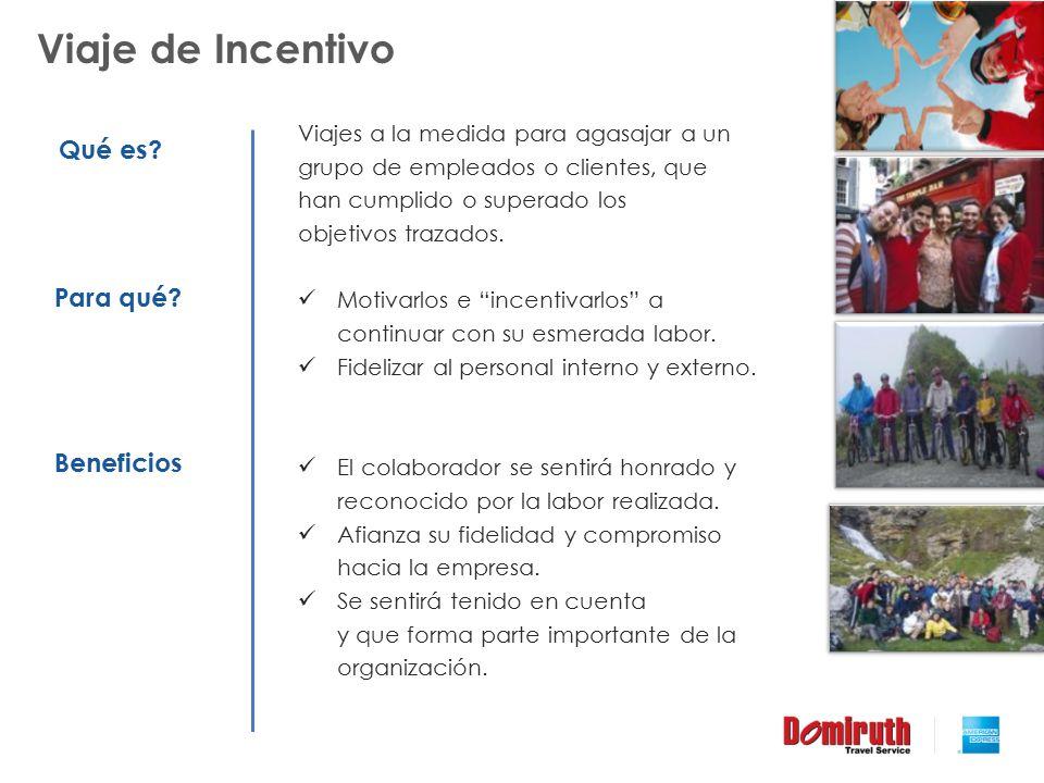 Viaje de Incentivo Qué es Para qué Beneficios