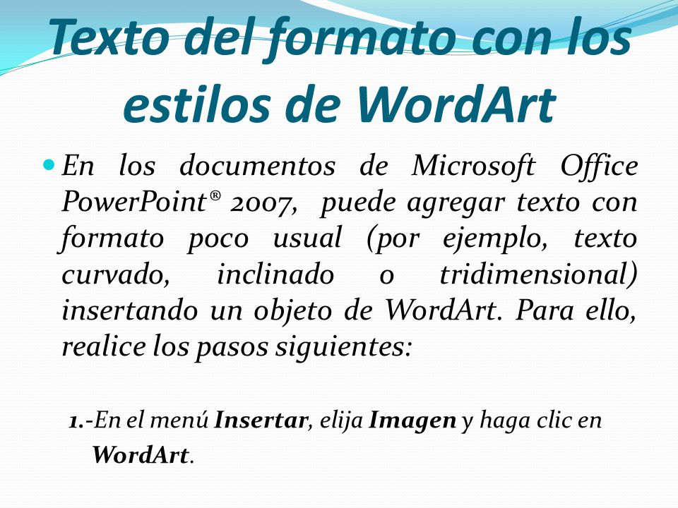 Texto del formato con los estilos de WordArt