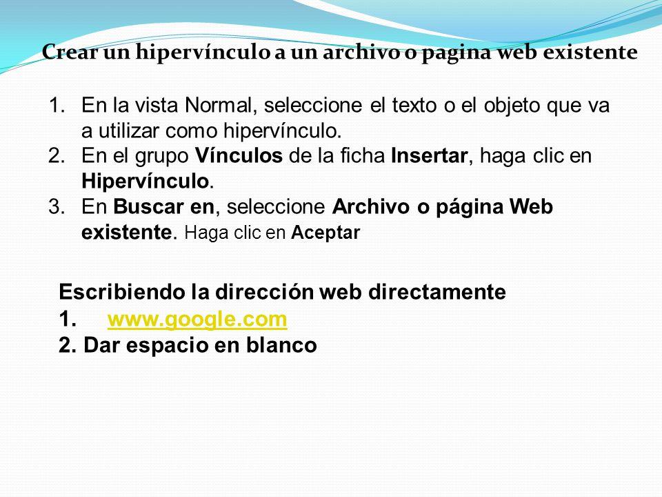 Crear un hipervínculo a un archivo o pagina web existente