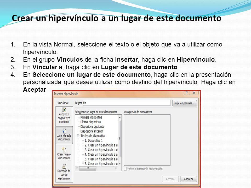 Crear un hipervínculo a un lugar de este documento