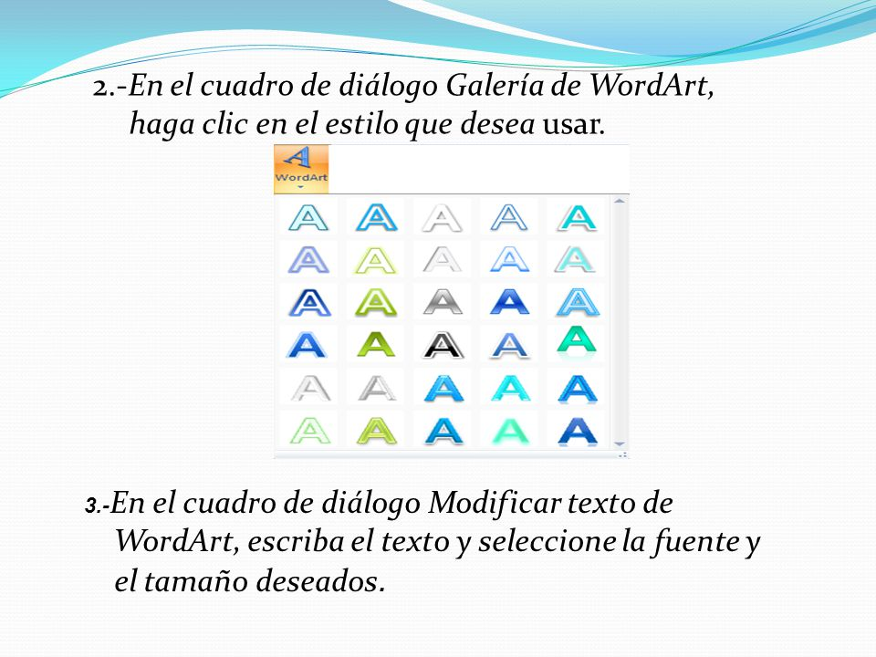 2.-En el cuadro de diálogo Galería de WordArt,