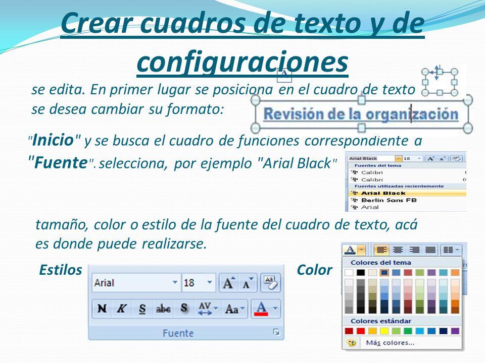 Crear cuadros de texto y de configuraciones