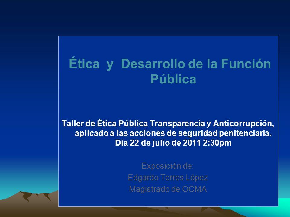 Ética y Desarrollo de la Función Pública