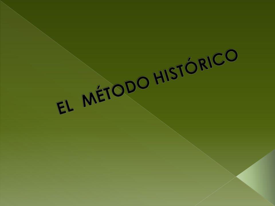 EL MÉTODO HISTÓRICO