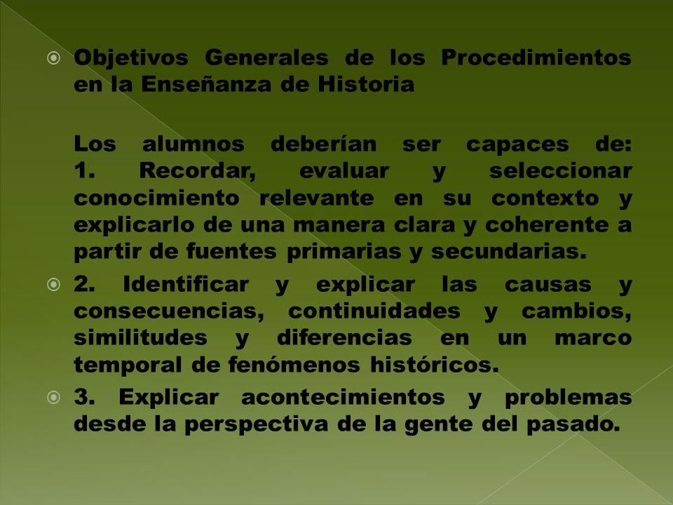 Objetivos Generales de los Procedimientos en la Enseñanza de Historia