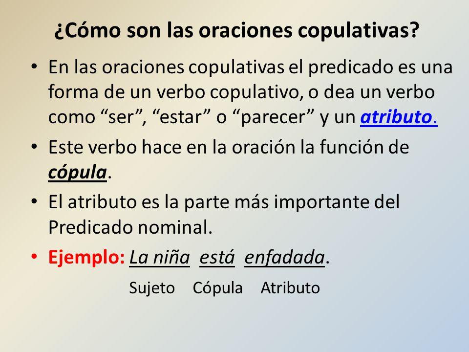 ¿Cómo son las oraciones copulativas