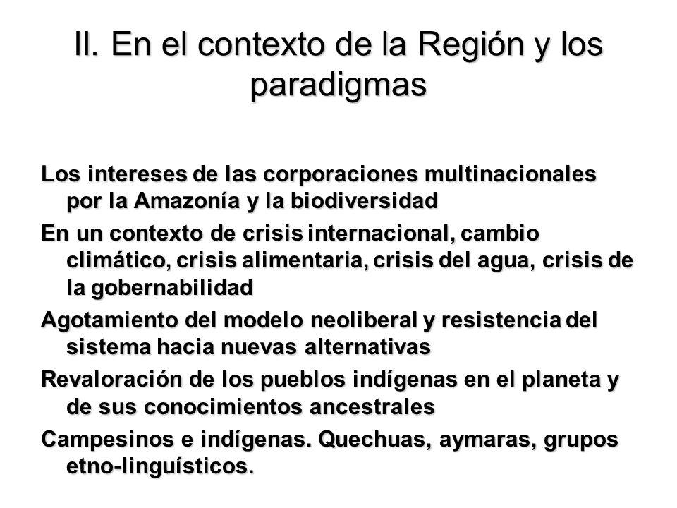 II. En el contexto de la Región y los paradigmas