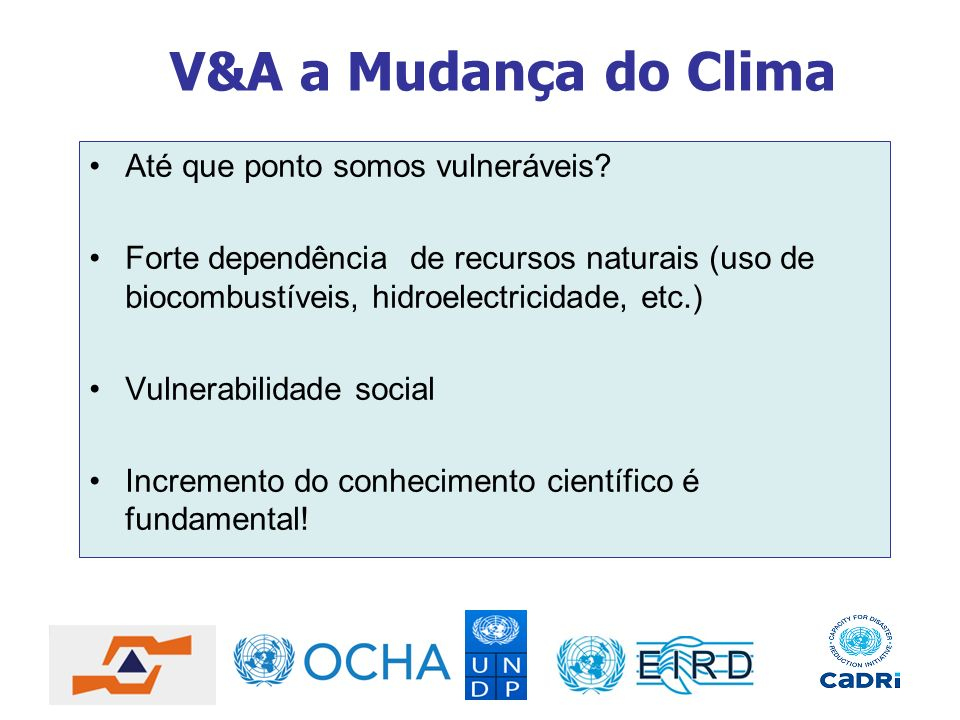 V&A a Mudança do Clima Até que ponto somos vulneráveis
