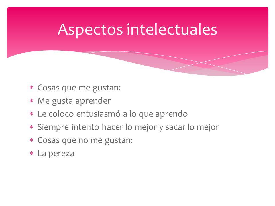 Aspectos intelectuales