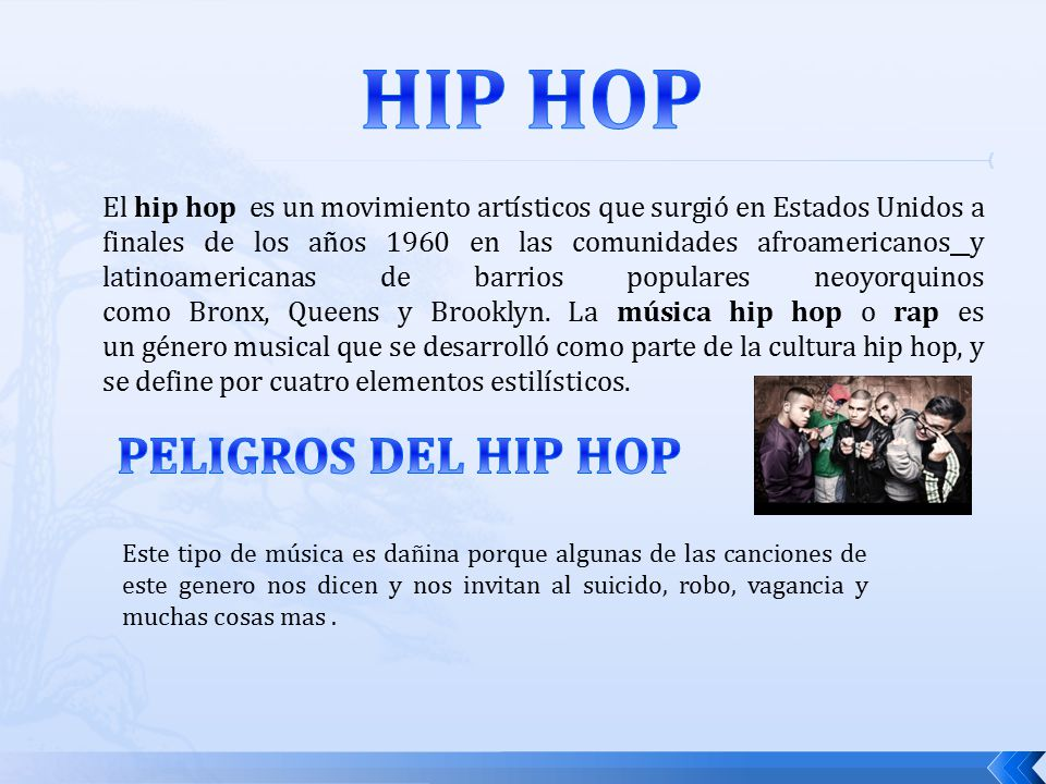 El Hip Hop.