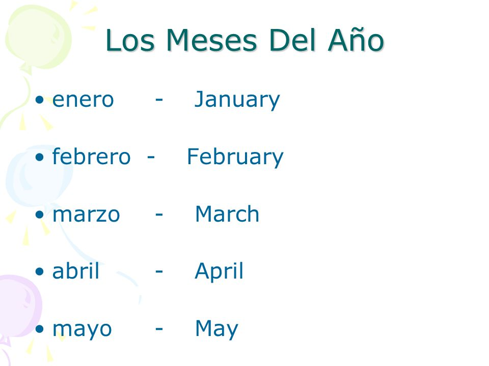 Los Meses Del Año enero - January febrero - February marzo - March