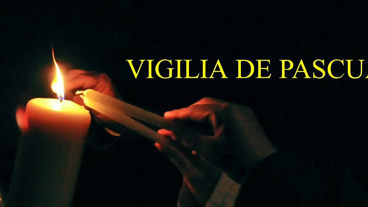 VIGILIA DE PASCUA