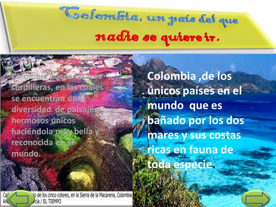 Colombia, un país del que