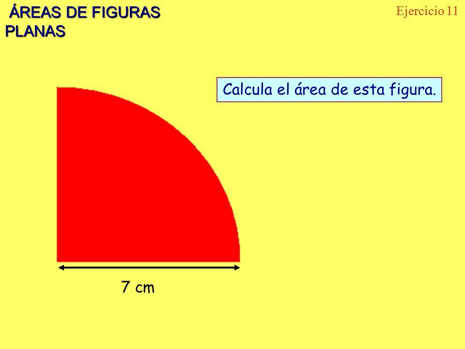 Calcula el área de esta figura.
