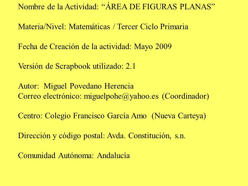 Nombre de la Actividad: ÁREA DE FIGURAS PLANAS