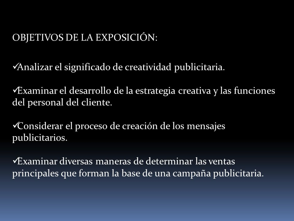 OBJETIVOS DE LA EXPOSICIÓN: