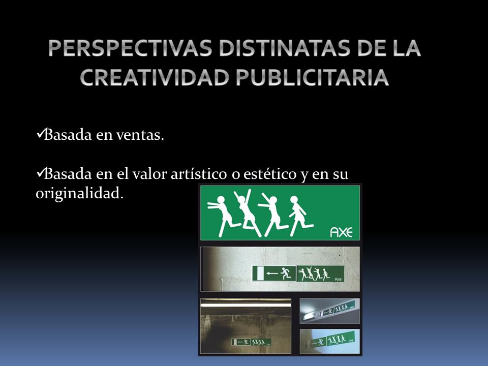 PERSPECTIVAS DISTINATAS DE LA CREATIVIDAD PUBLICITARIA