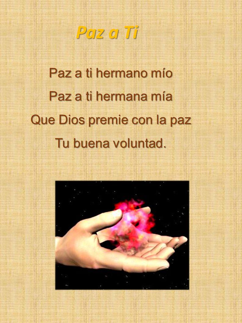 Que Dios premie con la paz