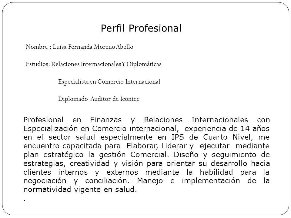 Perfil Profesional Nombre Luisa Fernanda Moreno Abello Ppt Descargar