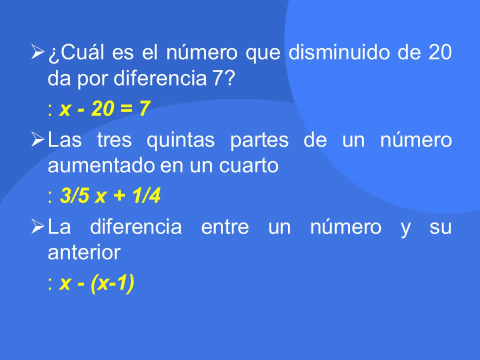 ¿Cuál es el número que disminuido de 20 da por diferencia 7