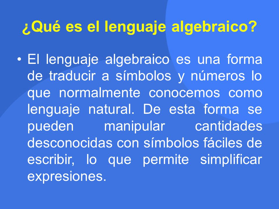 ¿Qué es el lenguaje algebraico