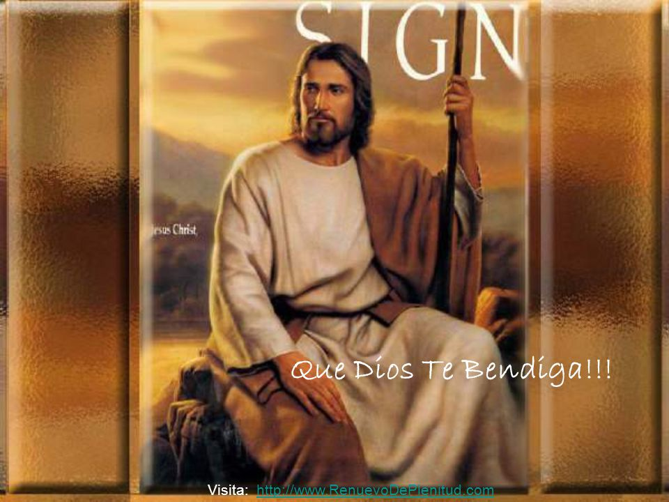 Que Dios Te Bendiga!!! Visita: http://www.RenuevoDePlenitud.com
