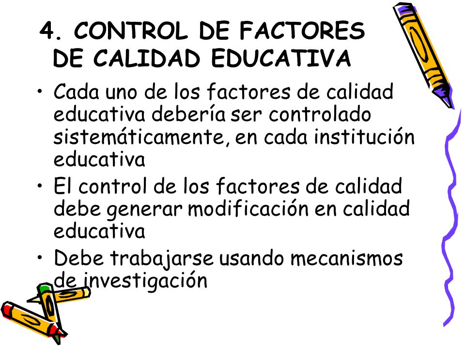 4. CONTROL DE FACTORES DE CALIDAD EDUCATIVA