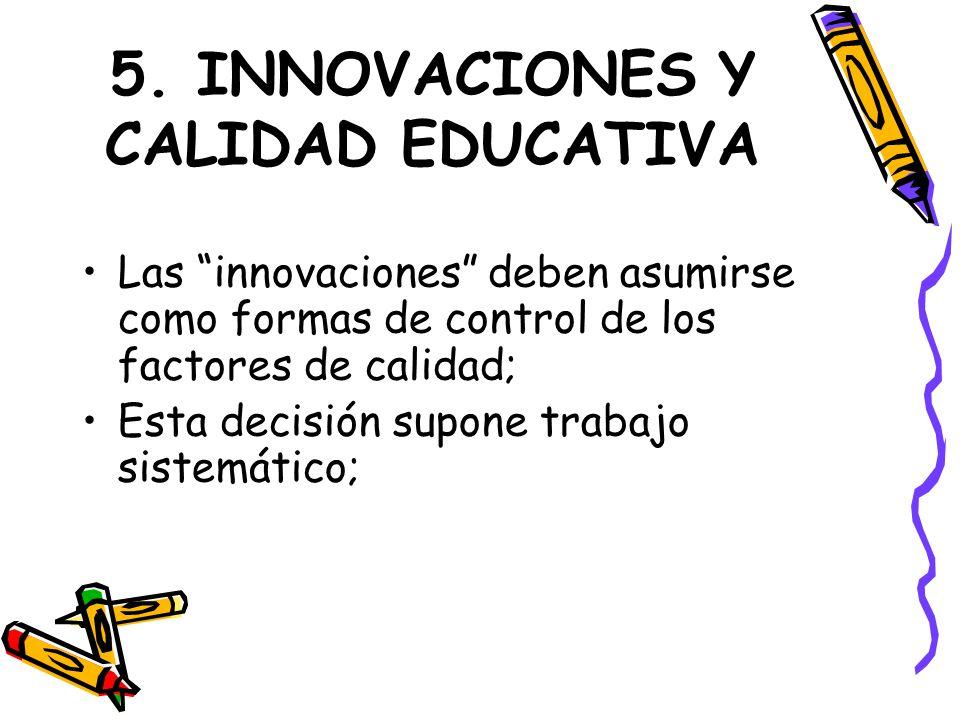 5. INNOVACIONES Y CALIDAD EDUCATIVA