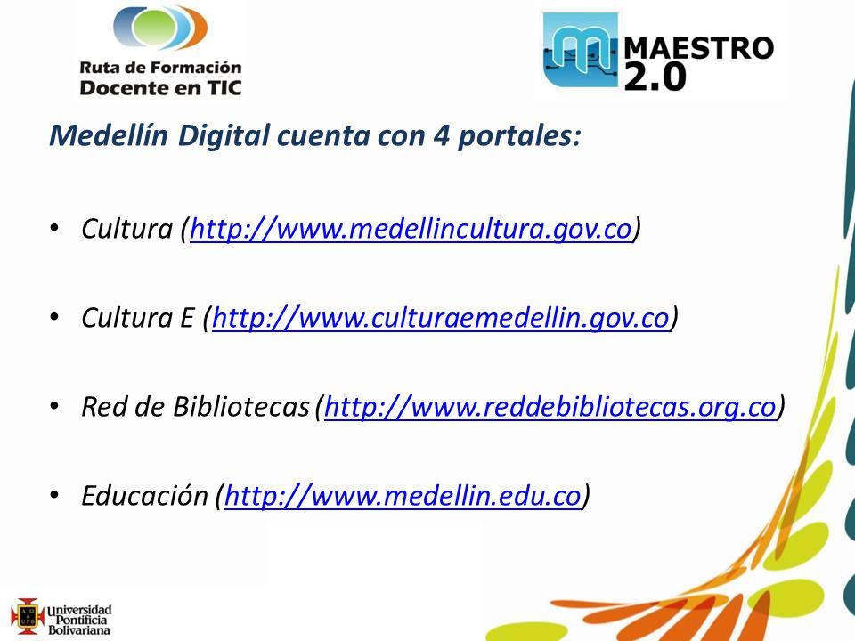 Medellín Digital cuenta con 4 portales: