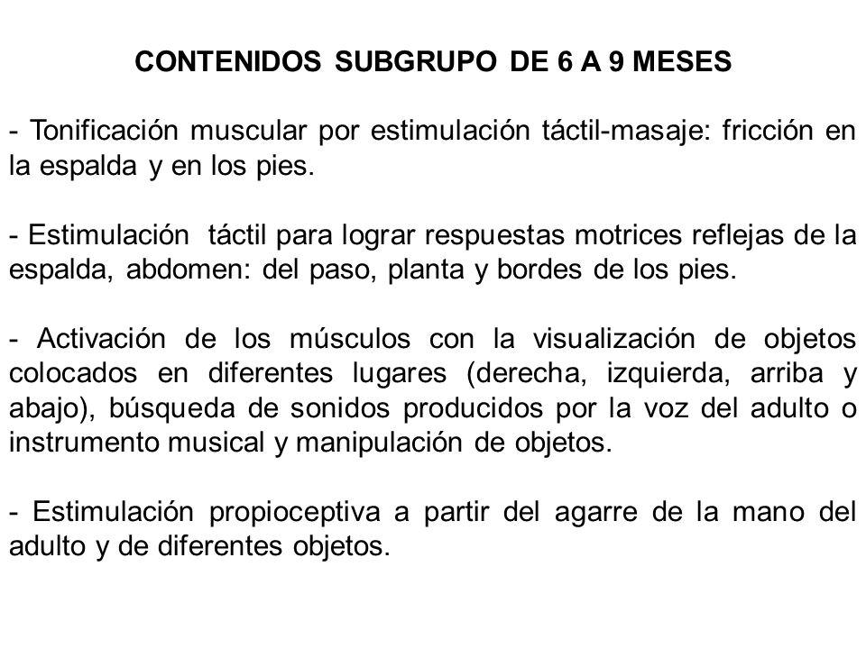 CONTENIDOS SUBGRUPO DE 6 A 9 MESES