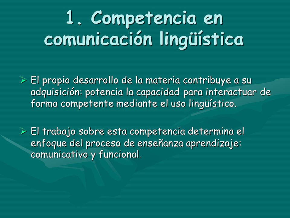 1. Competencia en comunicación lingüística