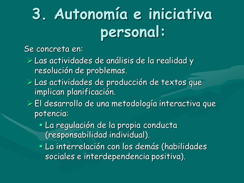 3. Autonomía e iniciativa personal: