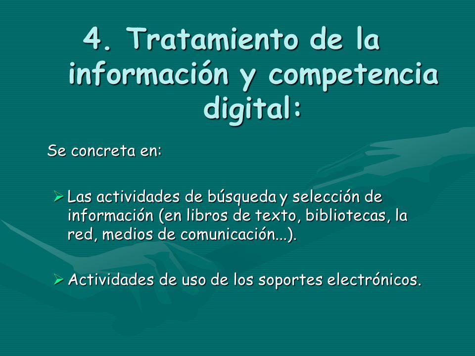 4. Tratamiento de la información y competencia digital: