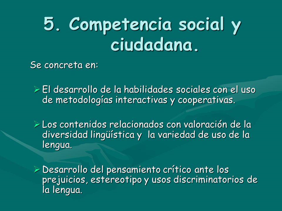 5. Competencia social y ciudadana.