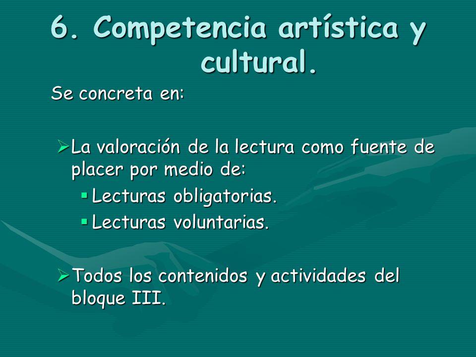 6. Competencia artística y cultural.
