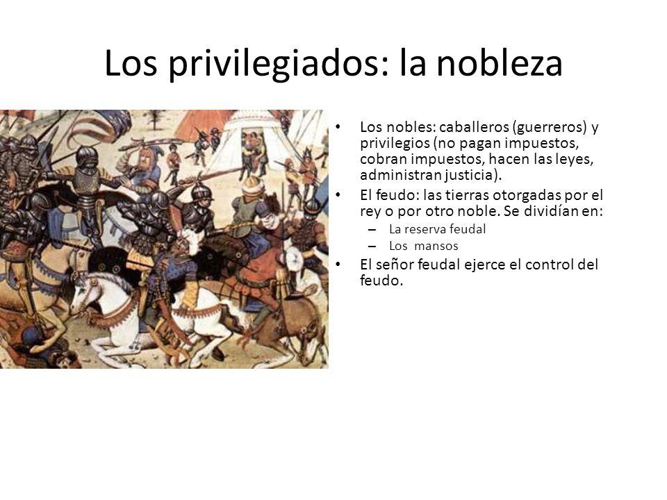 Los privilegiados: la nobleza