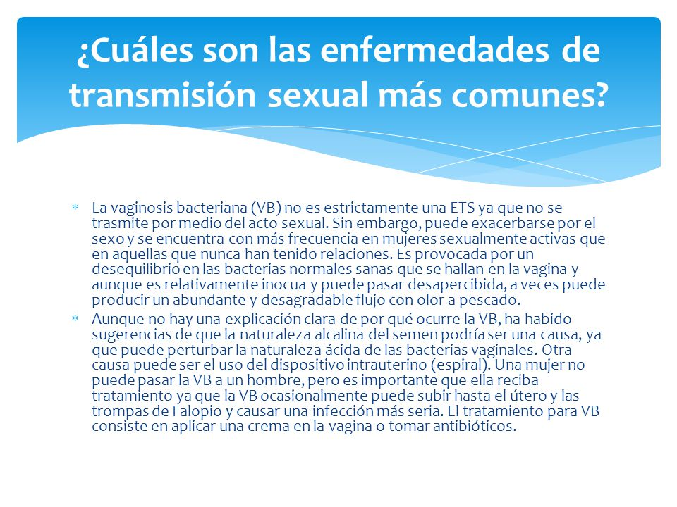 ¿Cuáles son las enfermedades de transmisión sexual más comunes