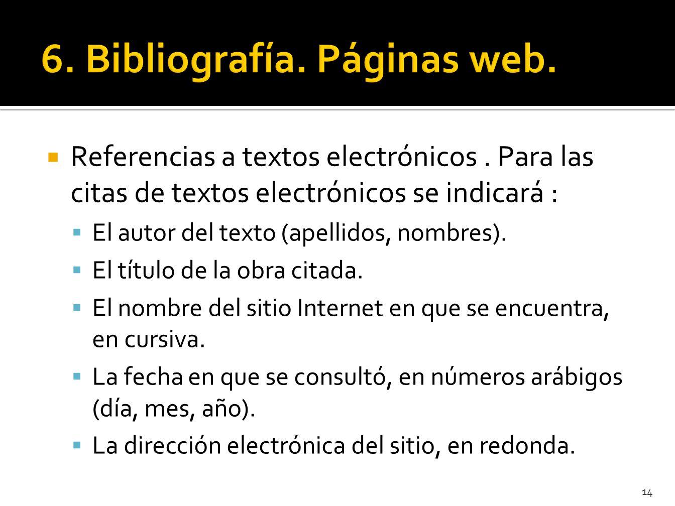 6. Bibliografía. Páginas web.