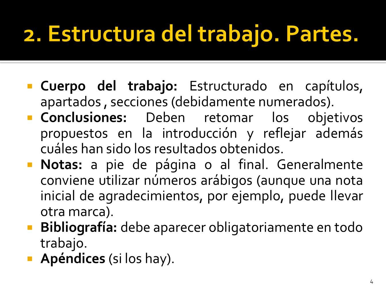 2. Estructura del trabajo. Partes.
