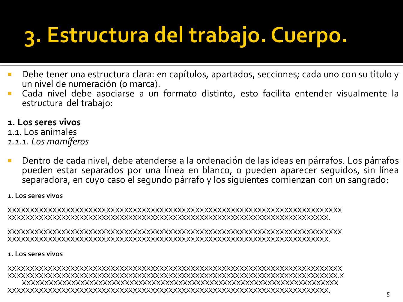 3. Estructura del trabajo. Cuerpo.